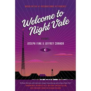 Welcome to Night Vale (Joseph Fink & Jeffrey Cranor)