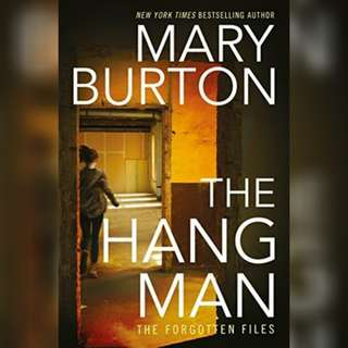The Hang Man by Mary Burton