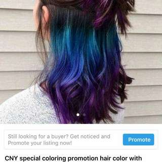CNY special coloring promotion hair color with bleach $150-$200 !!Only Worth $500