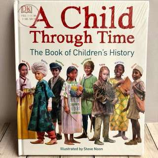 A Child Through Time - Phil Wilkinson (DK Publishing)