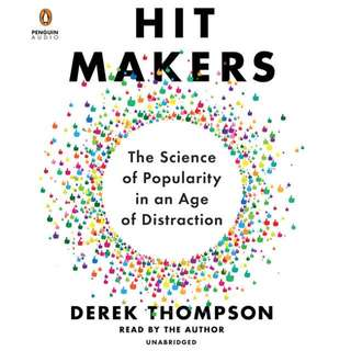 [Pre-Order] Hit Makers: How to Succeed in an Age of Distraction - Derek Thompson