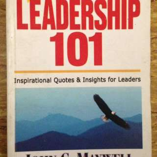 101 Leaderships by John C. Maxwell