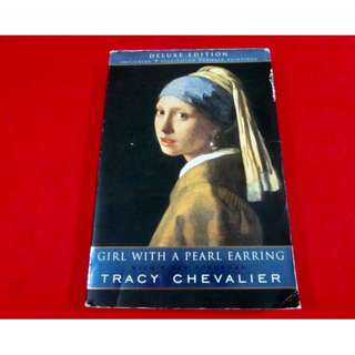Girl With A Pearl Earring by Tracy Chevalier (Deluxe Edition)