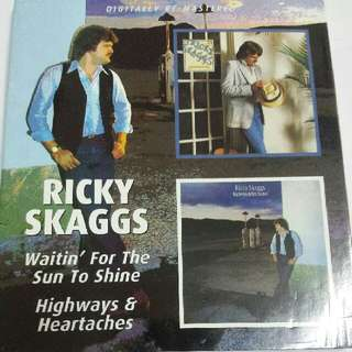 Music CD: Ricky Skaggs - Waitin' For The Sun To Shine / Highways And Heartaches- Country, BGO Records