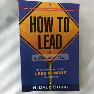 NEW How to lead and still have a life