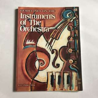 Guidelines on the instruments of the orchestra