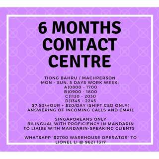 6 MONTHS CONTACT CENTRE! INBOUND CALLS AND EMAIL ONLY! IMMEDIATE!