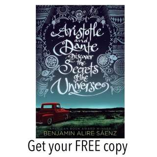#FREE Ebook Aristotle and Dante Discover the Secrets of the Universe Benjamin Alire Saenz