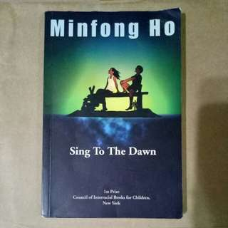 Sing to the Dawn by Minfong Ho