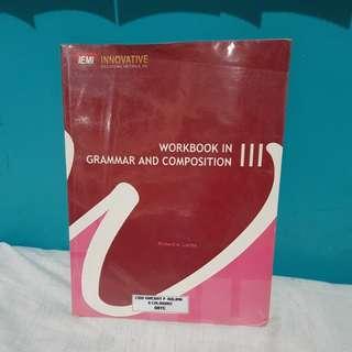 WORKBOOK IN GRAMMAR AND COMPOSITION III