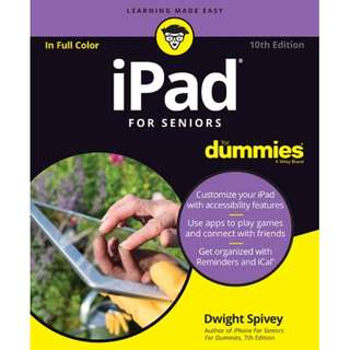 Ebook iPad For Seniors For Dummies, 10th Edition by Dwight Spivey