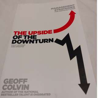 The Upside of the Dowside (fully revised and updated) - by Geoff Colvin