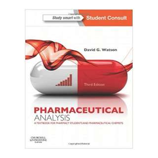 Pharmaceutical Analysis: A Textbook for Pharmacy Students and Pharmaceutical Chemists, 3rd Edition BY David G. Watson BSc PhD PGCE