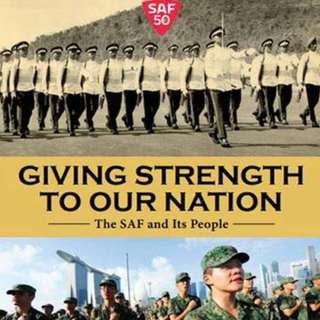 Book NS Giving Strength To Our Nation - The SAF and Its People -