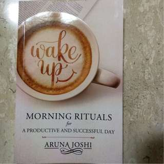 Wake up Morning rituals for a Productive and Successful Day by Aruna Joshi