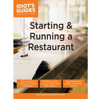 Alpha Idiots Guides Starting and Running a Restaurant