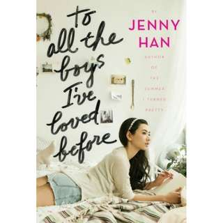 To All the Boys I've Loved Before (Jenny Han)