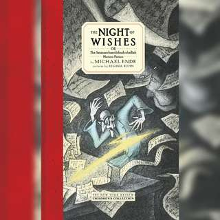 The Night of Wishes: or The Satanarchaeolidealcohellish Notion Potion by Michael Ende.
