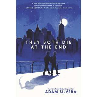 They Both Die at the End (Adam Silvera)