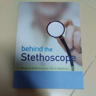 Behind the stethoscope