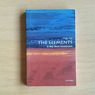 The Elements: A Very Short Introduction (Philip Ball)