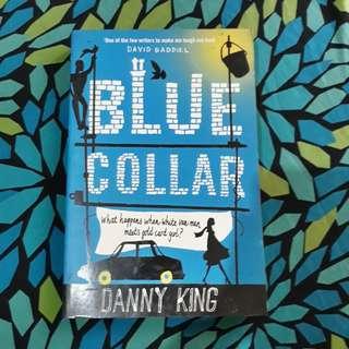 Blue Collar written by Danny King