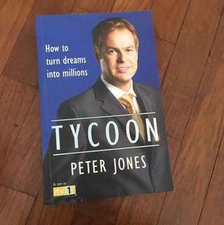 How to turn dreams into millions tycoon Peter Jones