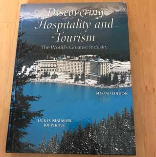 Discovering Hospitality and Tourism - The World's Greatest Industry
