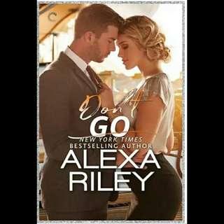 Don't Go - Alexa Riley