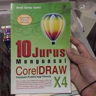 10 jurus menguasai CorelDraw X4 bagi pemula
