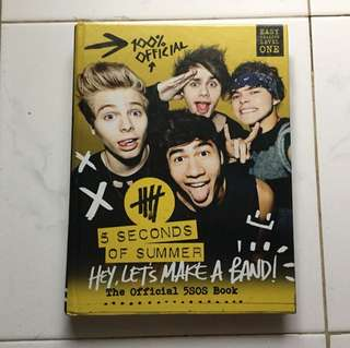 """5 Second of Summer Official Book """"Hey, Let's Make a Band!"""""""