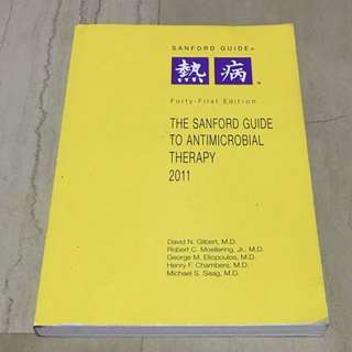 The Sanford Guide to Antimicrobial Therapy 2011 (41st Edition)