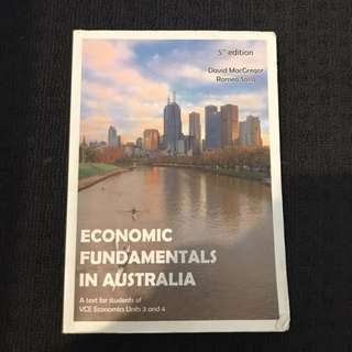 Economic Fundamentals In Australia (VCE Unit3&4 text book)