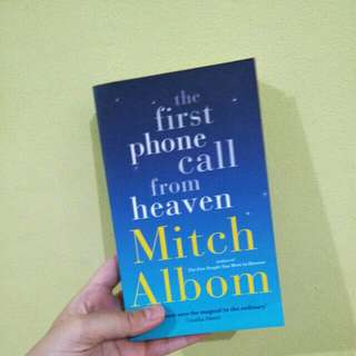THE FIRST PHONE CALL FROM HEAVEN MITCH ALBOM