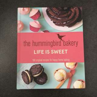The Hummingbird Bakery LIFE IS SWEET Recipe Book