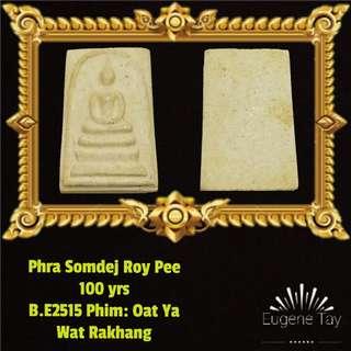 Somdej Roy Pee 100yrs