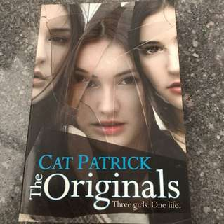 The Originals (Three girls. One life) By Cat Patrick - Special one day offer!