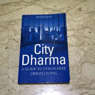 City Dharma- A guide to stress free urban living