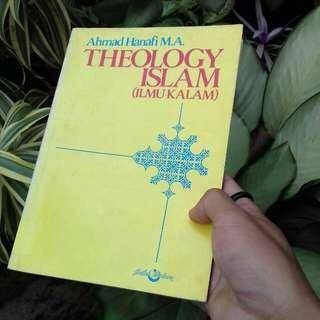 Theology Islam (Ilmu Kalam) by Ahmad Hanafi, M.A.