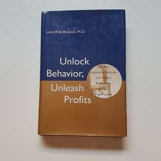 Unlock Behavior, Unleash Profits