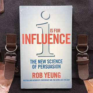 # Highly Recommended《Bran-New + How To Win Trust & Support Effortlessly》Dr Rob Yeung - I IS FOR INFLUENCE : The new science of persuasion