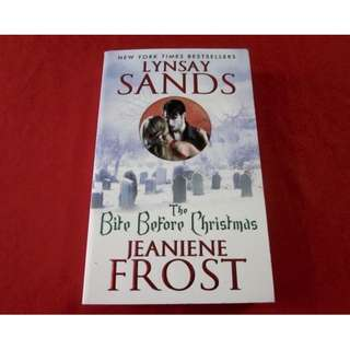 The Bite Before Christmas by Lynsay Sands and Jeaniene Frost