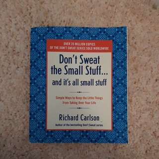 Book: Don't sweat the small stuff and its all small stuff