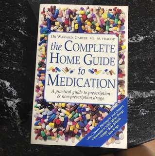 The complete home guide to medication