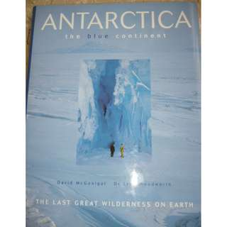 Antarctica: The Blue Continent Hardcover –  by David McGonigal,‎ Lynn Woodworth