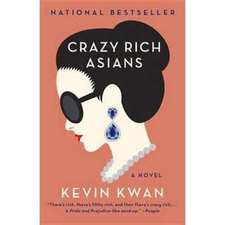 Crazy Rich Asians by Kelvin Kwan