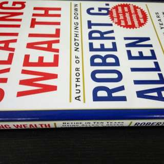 Creating Wealth. Hardcover. Robert G. Allen.