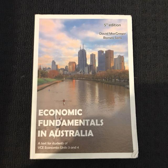 Economic Fundamentals In Australia (VCE Unit3&4 text book)