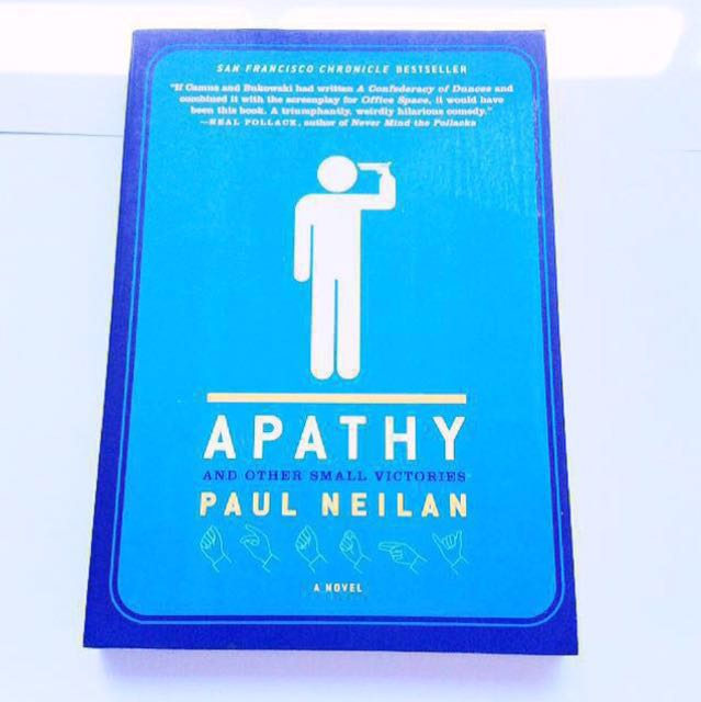 Paul Neilan - Apathy and Other Small Victories.