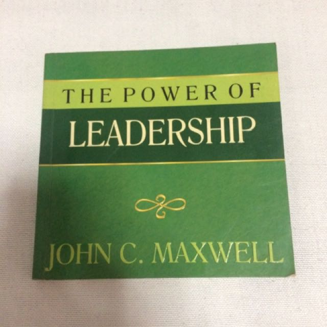 The Power Of Leadership by John C. Maxwell
